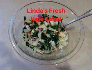 Healthy Living Linda's Fresh Kale Salad