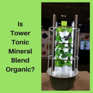 Is Tower Tonic Mineral Blend Organic?